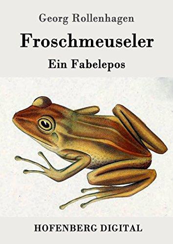 Froschmeuseler: Ein Fabelepos