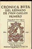 Crónica bufa del reinado de Juan Carlos I