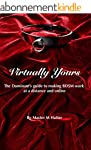 Virtually Yours: The Dominant's guide...