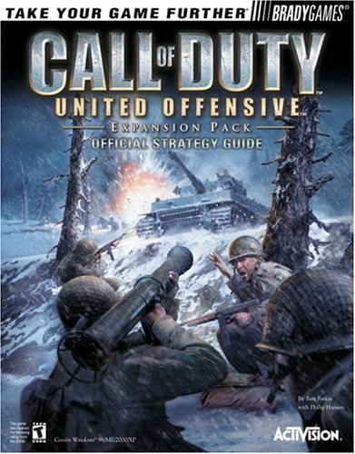 Call of Duty(tm): United Offensive Official Strategy Guide: United Offensive Expansion Pack Official Strategy Guide (Official Strategy Guides)