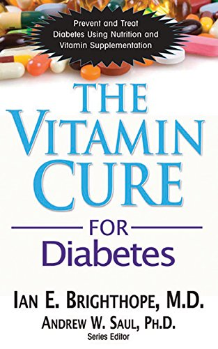 The Vitamin Cure for Diabetes (English Edition)