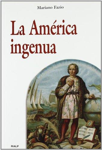 La América ingenua (Historia y Biografías)
