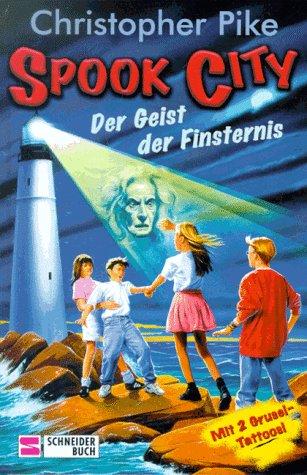 Spook City, Bd.2, Der Geist der Finsternis (Spook Super)