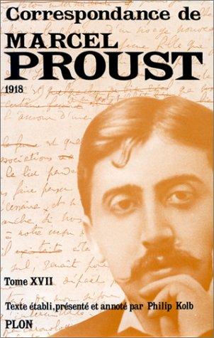 Correspondance, tome 17 par Marcel Proust