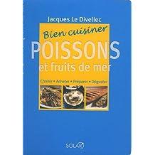 Bien cuisiner Poissons et fruits de mer