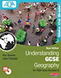 Understanding GCSE Geography for AQA A: Student Book (Understanding Geography)