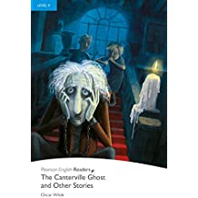 Level 4: The Canterville Ghost and Other Stories (Pearson English Graded Readers)