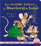 La véritable histoire du marchand de sable (Petits Albums) (French Edition)