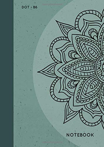 Dot Notebook B6: Teal, Mandala Design, Softcover, Dotted Grid, Numbered Page, Small, Journal (Journal Notebook Dots, Band 8)