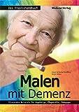 Malen mit Demenz - das Praxishandbuch (Amazon.de)
