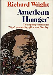 American Hunger / Richard Wright ; Afterword by Michel Fabre