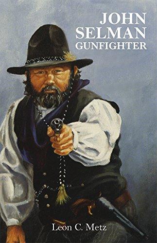 John Selman, Gunfighter