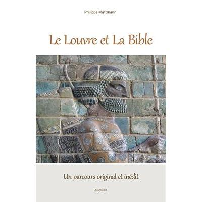 Le Louvre et la Bible, un parcours original et inédit