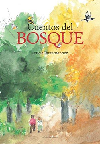 Cuentos del bosque (Primeras lecturas) por Leticia Ruifernández