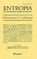 Entropia, N° 3, automne 2007 : Décroissance & technique
