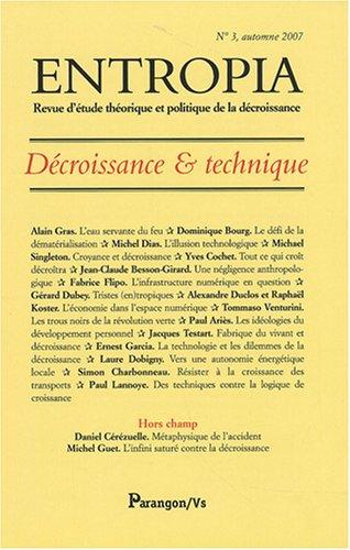 Entropia, N° 3, automne 2007 : Décroissance & technique par Alain Gras