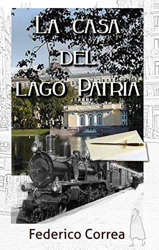 La Casa del Lago Patria: (negra y espionaje)