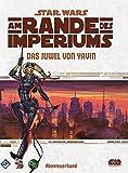 Star Wars: Am Rande des Imperiums – Das Juwel von Yavin