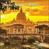 Rom Rome 2020 - Broschürenkalender - Wandkalender - mit herausnehmbarem Poster - Format 30 x 30 cm -