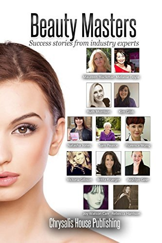 Beauty Masters: Success stories from industry experts: 1 by Maureen Blackman (2014-07-27)