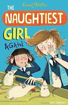 Naughtiest Girl Again: Book 2 (The Naughtiest Girl) by [Blyton, Enid]