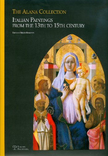 The alana collection (newark, delaware, usa). italian paintings from the 13th to 15th century. ediz. illustrata