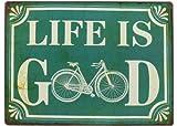 Schild 'Life is Good' Shabby Vintage Türschild Wandbild Rad grün