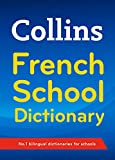 Collins French School Dictionary: Trusted support for learning (Collins School)