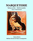 Marqueterie Tome 2