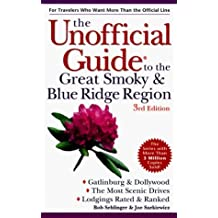 The Unofficial Guide to the Great Smoky and Blue Ridge Mountains (Frommer's Unofficial Guides) by Frommer (1999-02-11)