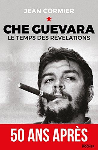 Che Guevara: Le temps des rvlations