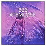 333 Atemlose Lounge Lieder