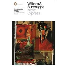 Nova Express: The Restored Text (Penguin Modern Classics) by William S Burroughs (2014-04-22)