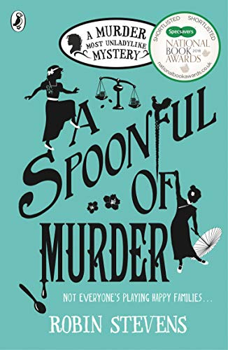 A Spoonful of Murder: A Murder Most Unladylike Mystery (English Edition) - Paris Twin