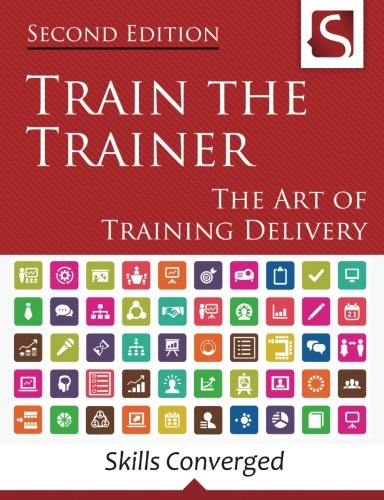 Train-the-Trainer-The-Art-of-Training-Delivery-Second-Edition
