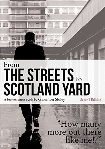 From the Streets to Scotland Yard by Gwenton Sloley (30-Mar-2014) Paperback