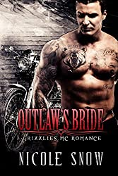 Outlaw's Bride: Grizzlies MC Romance (Outlaw Love) (English Edition)