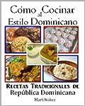 C�mo Cocinar al Estilo Dominicano (Sp...