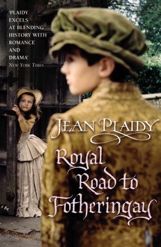 Royal Road to Fotheringay: (Mary Stuart) by [Plaidy, Jean]