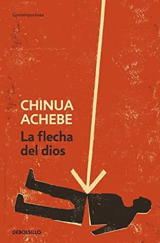ezeulus defeat in chinua achebes arrow of Arrow of god (1964) by chinua achebe, a political and cultural novel, is set in nigeria in the early twentieth century when colonization by british government officials and christian missionaries was well underway in this novel two cultures confront their differences.
