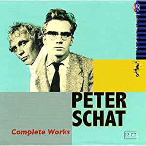 Peter Schat: Complete Works through the 1990s
