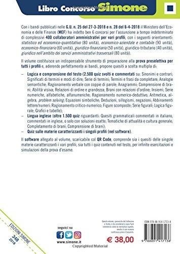 scaricare ebook gratis Concorso MEF. 400 collaboratori amministrativi. Quiz a risposta multipla per la preparazione alla prova preselettiva di tutti i profili economici e giuridici. Con software di simulazione PDF Epub