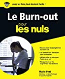 Le Burn-Out pour les Nuls grand format (French Edition)