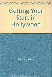 Getting Your Start in Hollywood