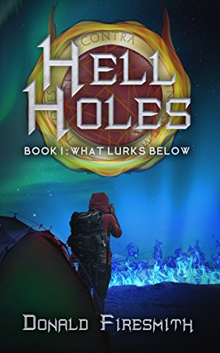 Hell Holes: What Lurks Below (English Edition)