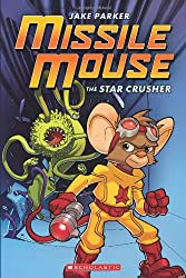 The Star Crusher (Missile Mouse (Paperback))