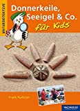 Donnerkeile, Seeigel & Co. für Kids - Frank Rudolph
