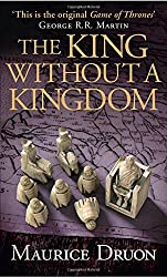 The King Without a Kingdom (The Accursed Kings, Book 7) (Accursed Kings 7) by Maurice Druon (2015-05-21)