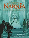 Cameras in Narnia: How The Lion, the Witch and the Wardrobe came to life (The Chronicles of Narnia)