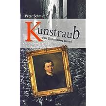 Kunstraub. Ein Oldenburg-Krimi